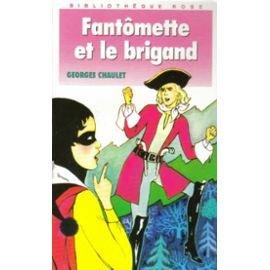 Fantomette Et Le Brigand - Fantômette et le