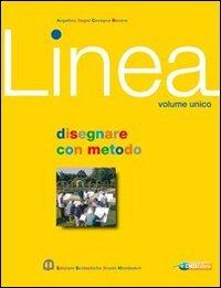 Linea. Volume unico. Per le Scuole superiori. Con espansione online