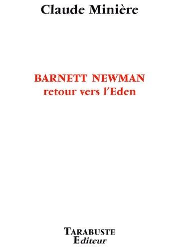 Barnett Newman retour vers l'Eden