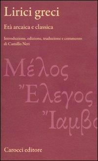 Lirici greci. Età arcaica e classica