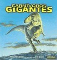 Carnivoros Gigantes/giant Meat-eating Dinosaurs (Meet the Dinosaurs) por Don Lessem