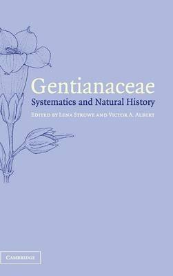 [(Gentianaceae : Systematics and Natural History)] [Edited by Lena Struwe ] published on (July, 2002)