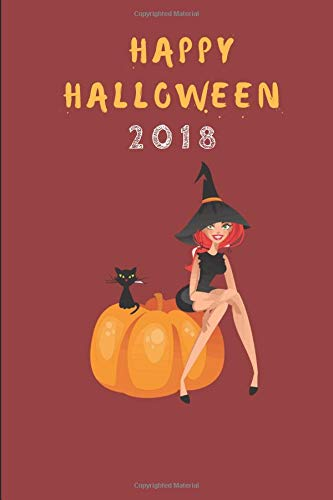 Happy Halloween 2018: A Halloween Note Book Journal Featuring A Black Cat And Red Haired Witch Sat On A Pumpkin