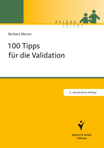 100 Tipps für die Validation (Pflege leicht)