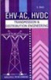 Ehv-Ac, Hvdc Transmission & Distribution Engineering par S Rao