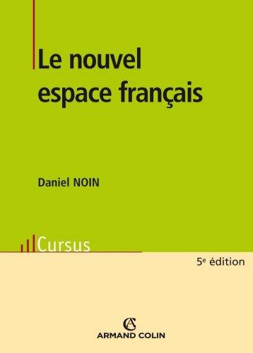 Le nouvel espace français (Géographie)