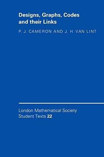 Designs, Graphs, Codes and their Links (London Mathematical Society Student Texts Book 22) (English Edition)
