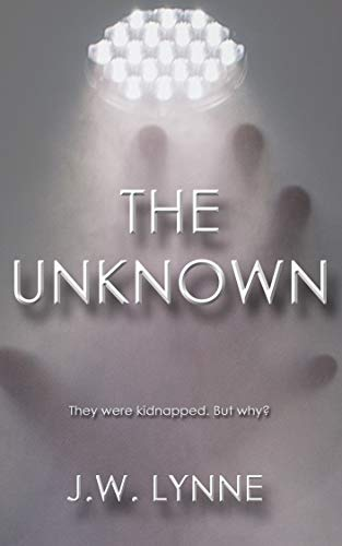 The Unknown: A Dystopian Mystery Thriller with Twists and Turns (English Edition)
