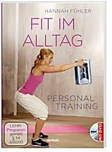 Fit im Alltag: Personal Training mit DVD