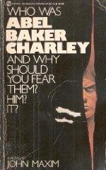 Abel/Baker/Charley