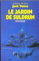 Le Jardin De Suldrun - Lyonesse
