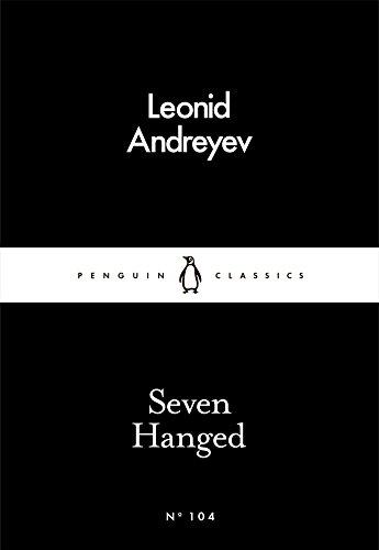 Seven Hanged (Penguin Little Black Classics)