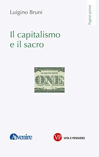 Il capitalismo e il sacro (Pagine Prime) (Italian Edition) eBook ...