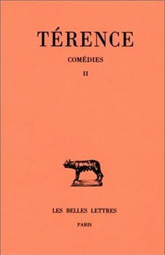 Comédies, tome 2. Heautontimoroumenos - Phormion par Térence, J. Marouzeau, J. Gérard, Paul Jal