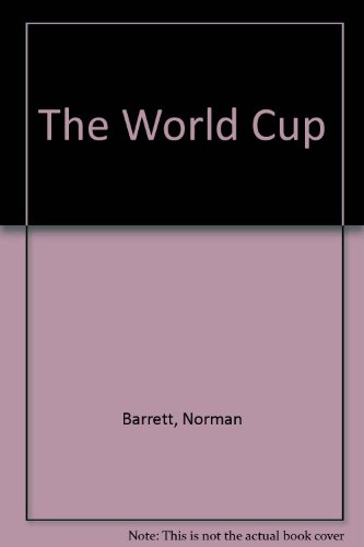 The World Cup (The World Cup) por Norman Barrett