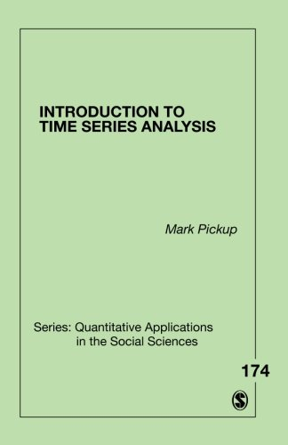 Introduction to Time Series Analysis (Quantitative Applications in the Social Sciences) por Mark Pickup