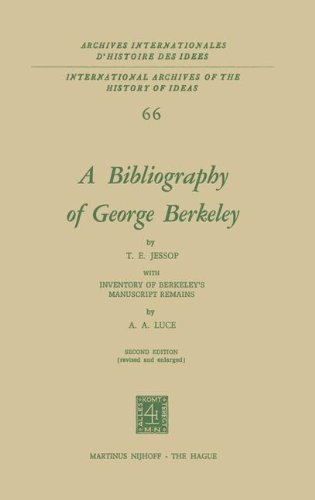 A Bibliography of George Berkeley: With Inventory of Berkeley's Manuscript Remains: With Inventory of Berkeley's Manuscript Remains by A.A. Luce ... d'histoire des idées, Band 66)