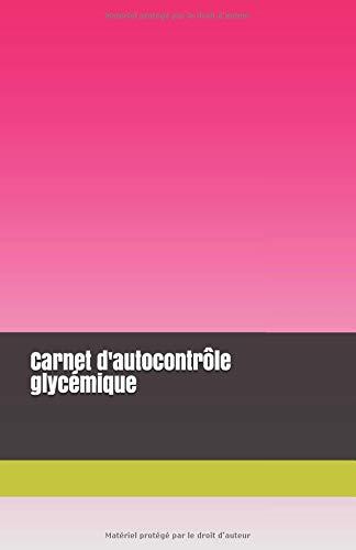 Carnet d'autocontrôle glycémique par Stéphane Cornec