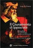 Scarica Libro Il giuramento di Ippocrate Attualita tra mitologia storia e tradizione (PDF,EPUB,MOBI) Online Italiano Gratis