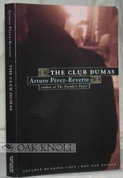 The Dumas Club by Arturo Perez-Reverte (1996-08-15)