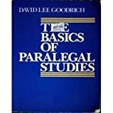 Basics of Paralegal Studies, The by David Lee Goodrich (1969-12-31)