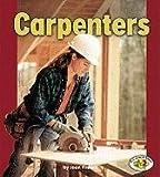 Carpenters (Pull Ahead Books)