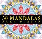 30 Mandalas Para Pintar por Maria Rosa Legarde