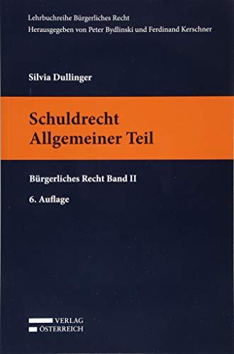 Schuldrecht Allgemeiner Teil (Lehrbuchreihe Bürgerliches Recht)