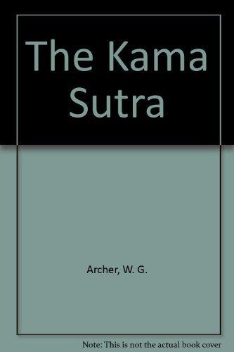 The Kama Sutra by W. G. Archer (1996-05-06)