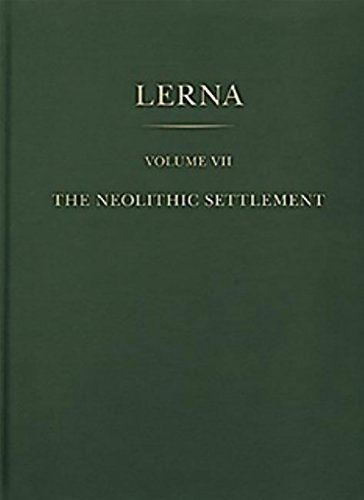 the-neolithic-settlement-volume-vii-lerna