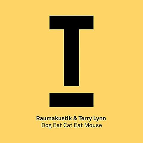 Dog Eat Cat Eat Mouse (Original Mix)