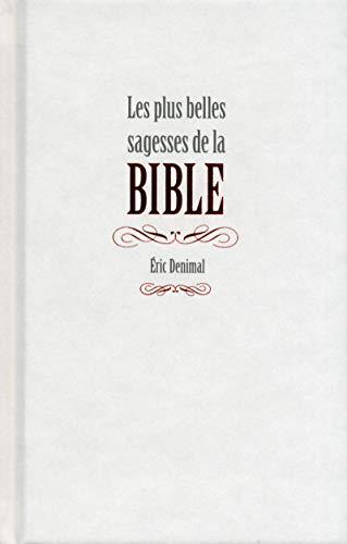 Les plus belles sagesses de la Bible