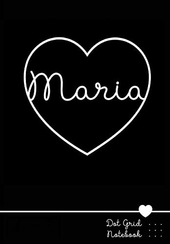 Maria Dot Grid Notebook: Personalized Name Journal | Punktraster Notizbuch mit Namen
