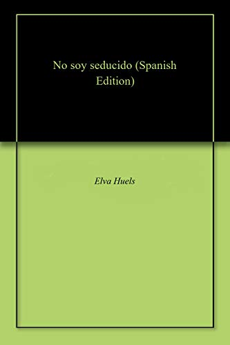 No soy seducido por Elva Huels