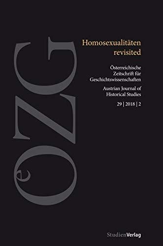 Homosexualitäten revisited (Österreichische Zeitschrift für Geschichtswissenschaften)