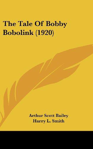 The Tale of Bobby Bobolink (1920)
