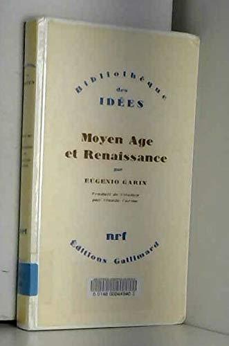 Moyen Age et Renaissance - traduit de l'italien par Claude Carme