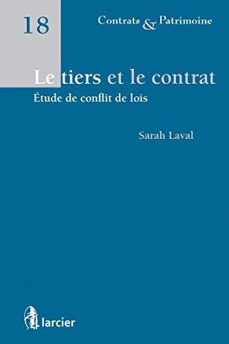 Le tiers et le contrat: Etude de conflit de lois