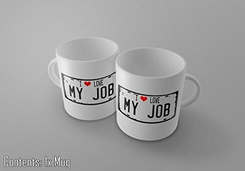 I love my job- Vintage Nummernschild Print 11Oz Tee/Kaffee Tasse–New (Zucker-print-tee)