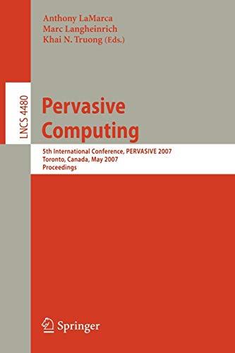 Pervasive Computing: 5th Interna...