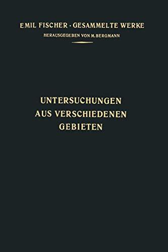 Untersuchungen aus Verschiedenen Gebieten: Vorträge und Abhandlungen Allgemeinen Inhalts