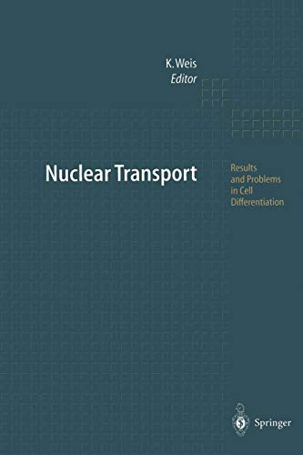 Nuclear Transport (Results and Problems in Cell Differentiation)