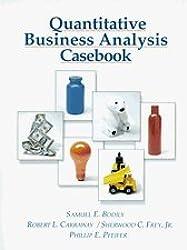 Quantitative Business Analysis: Casebook