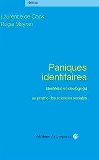 Paniques identitaires par Laurence De Cock