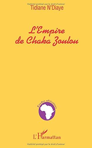 Empire de chaka zoulou (l')