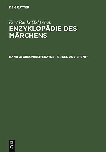 Chronikliteratur - Engel und Eremit (Enzyklopaedie Des Maerchens)