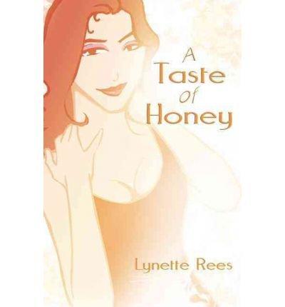 [Taste of Honey - IPS [ TASTE OF HONEY - IPS ] By Rees, Lynette ( Author )Feb-01-2008 Paperback Ips-taste