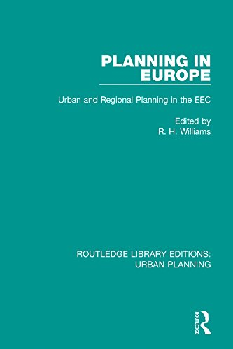 Planning in Europe: Urban and Regional Planning in the EEC (Routledge Library Editions: Urban Planning)