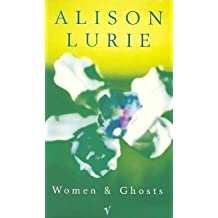 Women and Ghosts by Alison Lurie (1994-06-13)