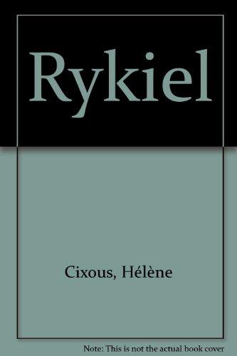 Rykiel par Hélène Cixous